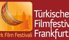 <b>Türkisches Film Festival Frankfurt</b>