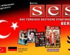<b>SES - Das deutsch-türkische Stadtmagazin für Berlin</b>